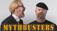MythBusters: Behind the Myths