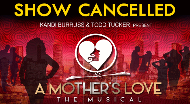 A Mother's Love | CANCELLED