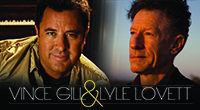 An Evening with Vince Gill & Lyle Lovett